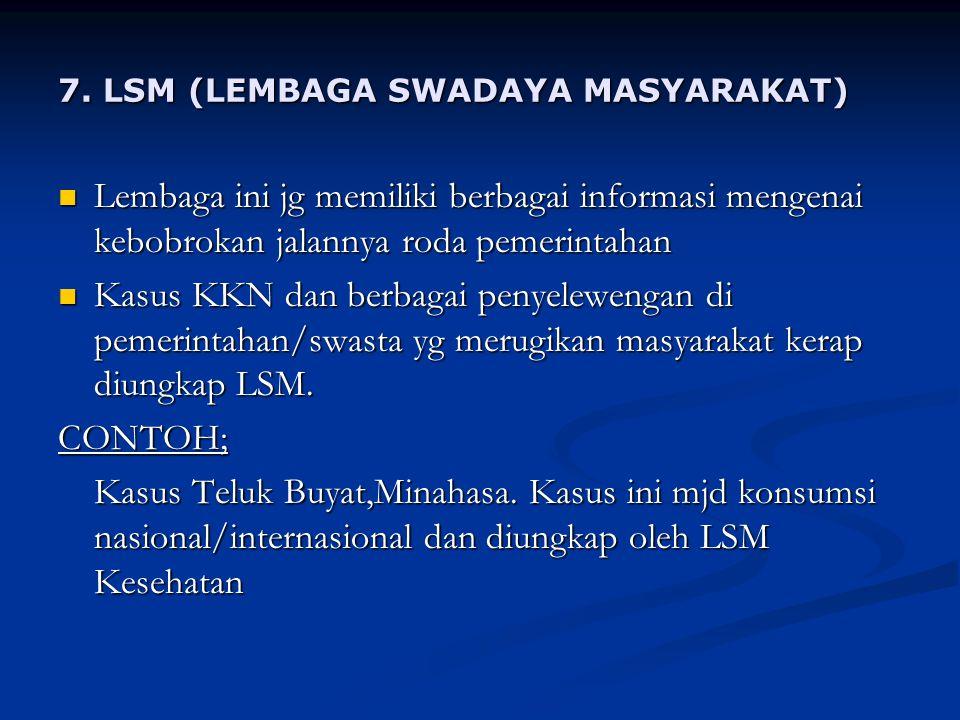 7. LSM (LEMBAGA SWADAYA MASYARAKAT)