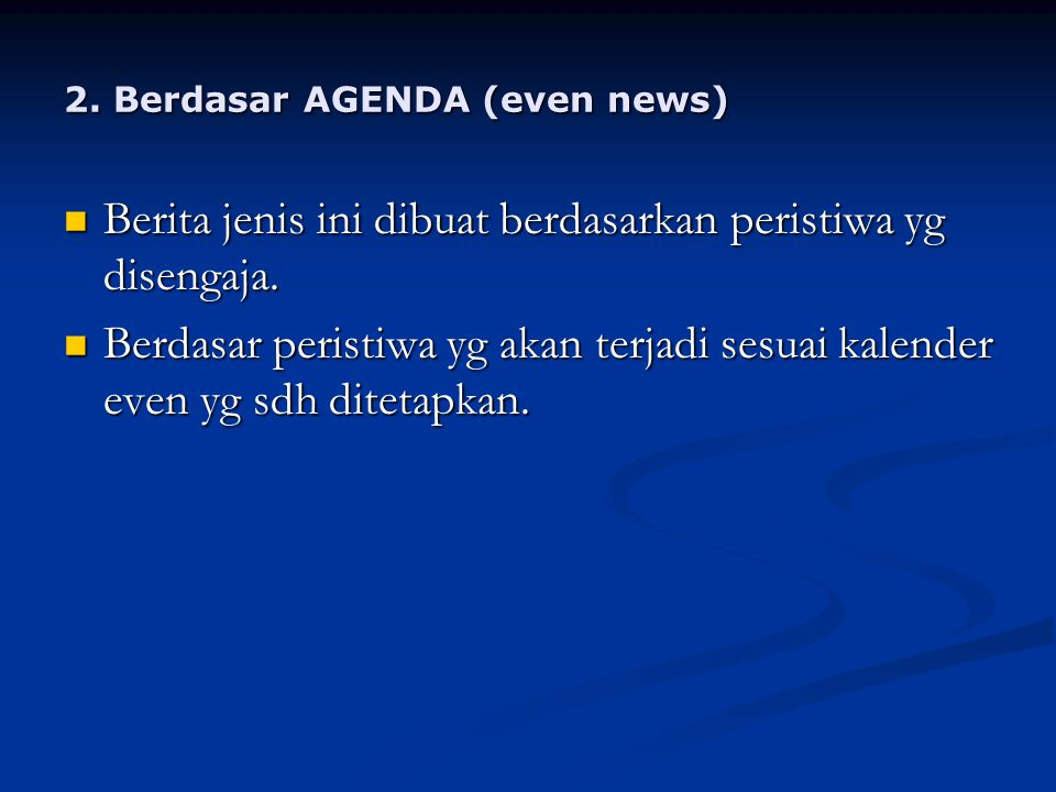 2. Berdasar AGENDA (even news)