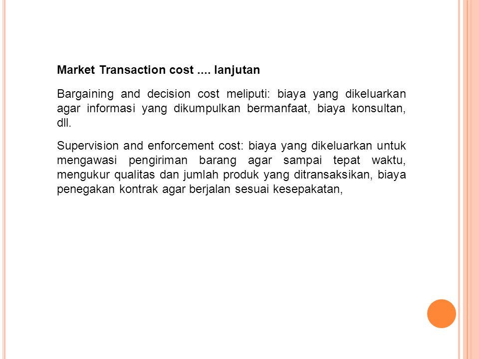 Market Transaction cost .... lanjutan
