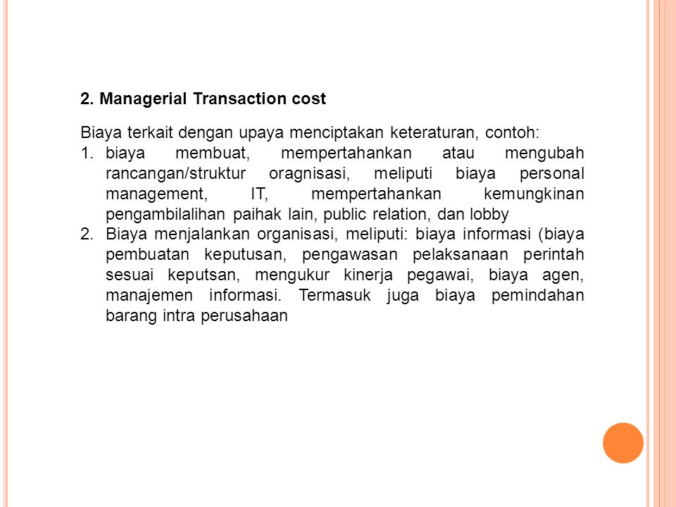 2. Managerial Transaction cost