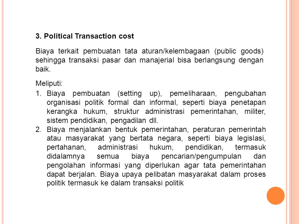 3. Political Transaction cost