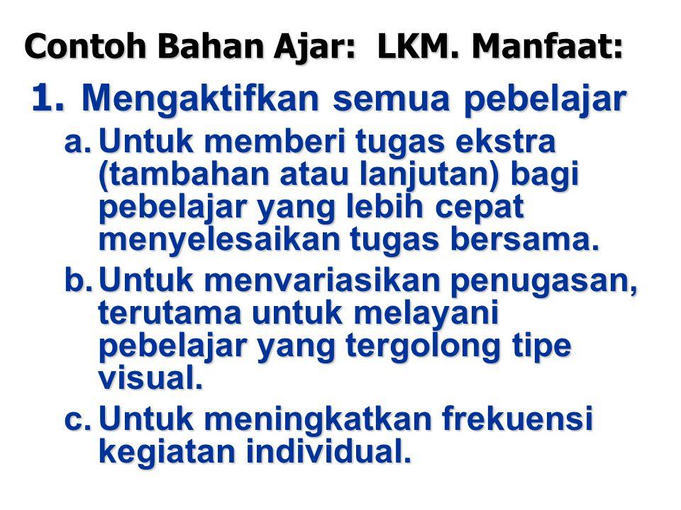 Contoh Bahan Ajar: LKM. Manfaat: