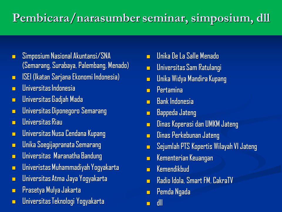 Pembicara/narasumber seminar, simposium, dll