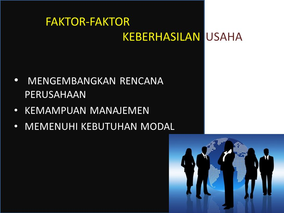 FAKTOR-FAKTOR KEBERHASILAN USAHA