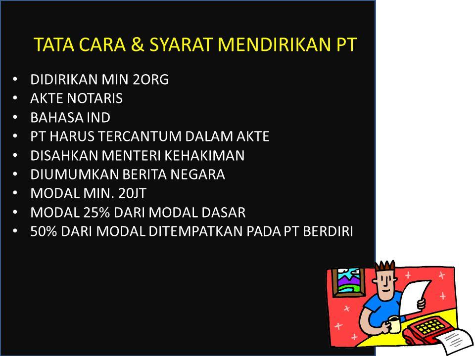 TATA CARA & SYARAT MENDIRIKAN PT