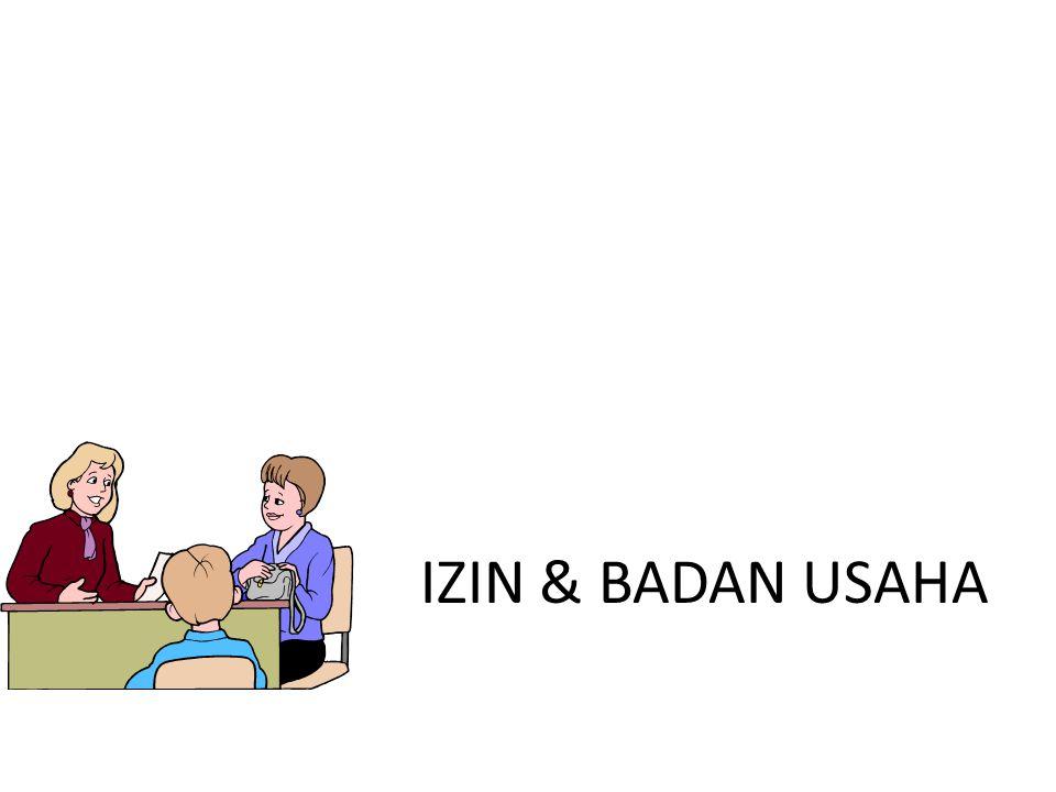 IZIN & BADAN USAHA IZIN & BADAN USAHA