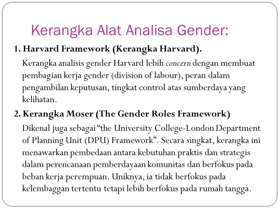 Kerangka Alat Analisa Gender: