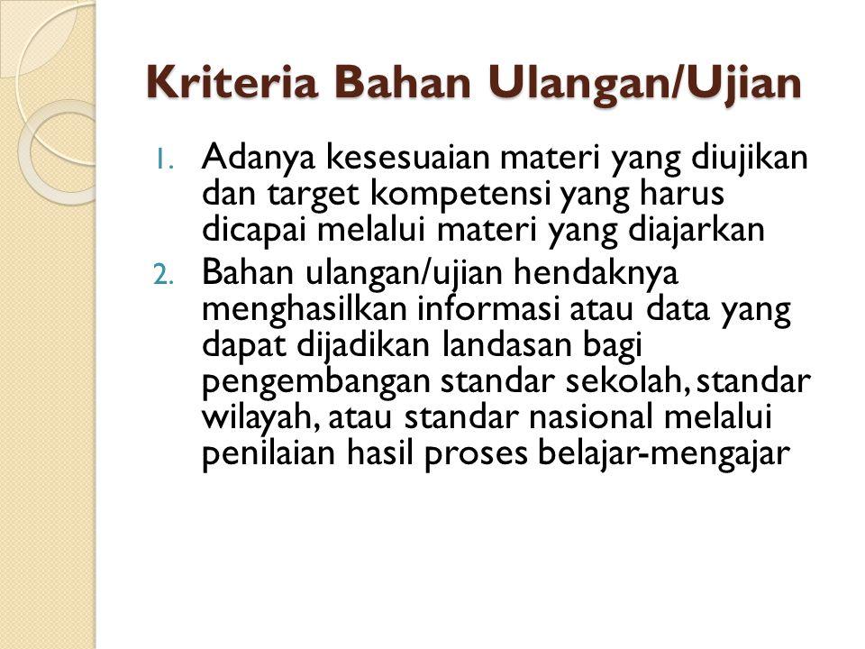 Kriteria Bahan Ulangan/Ujian