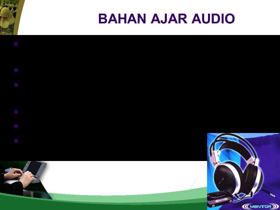 BAHAN AJAR AUDIO Memiliki fungsi ganda yaitu untuk merekam, menampilkan rekaman, dan menghapusnya. Dapat diputar berulang-ulang.
