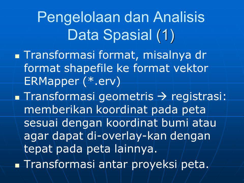 Pengelolaan dan Analisis Data Spasial (1)