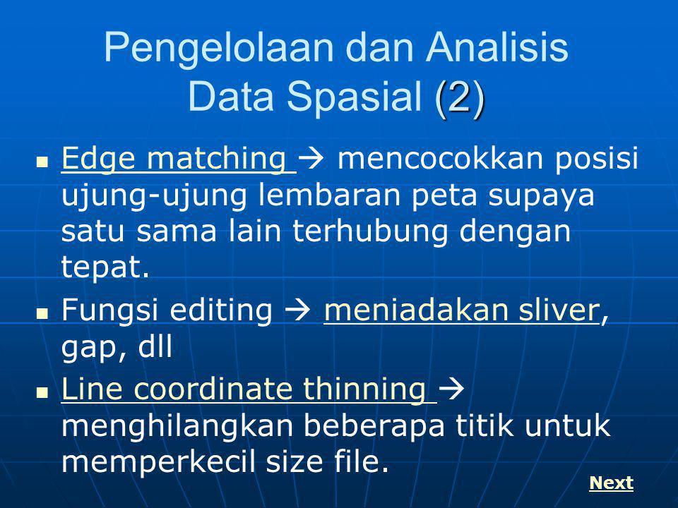 Pengelolaan dan Analisis Data Spasial (2)