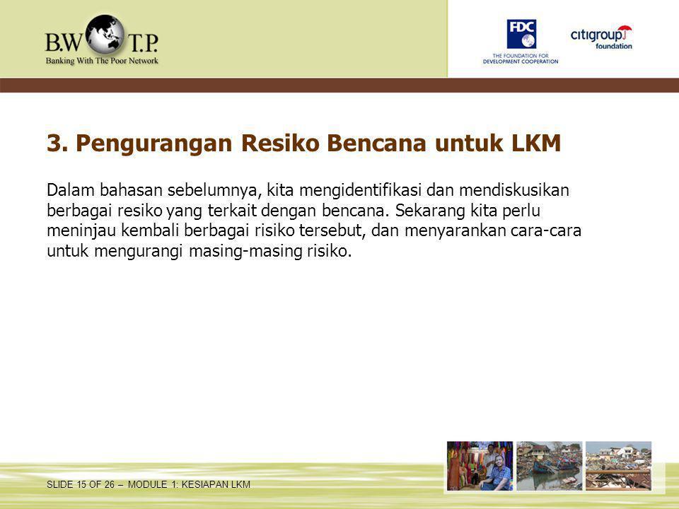 3. Pengurangan Resiko Bencana untuk LKM