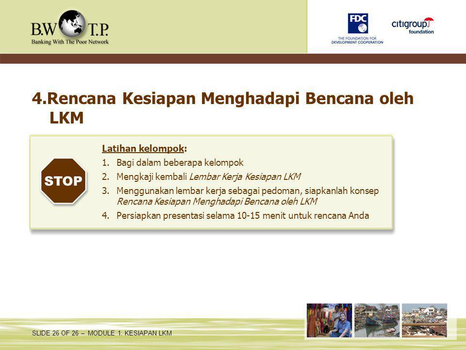4.Rencana Kesiapan Menghadapi Bencana oleh LKM