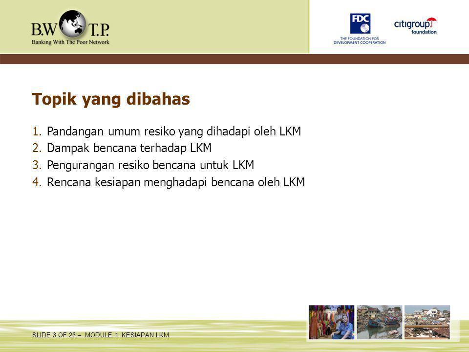 Topik yang dibahas Pandangan umum resiko yang dihadapi oleh LKM