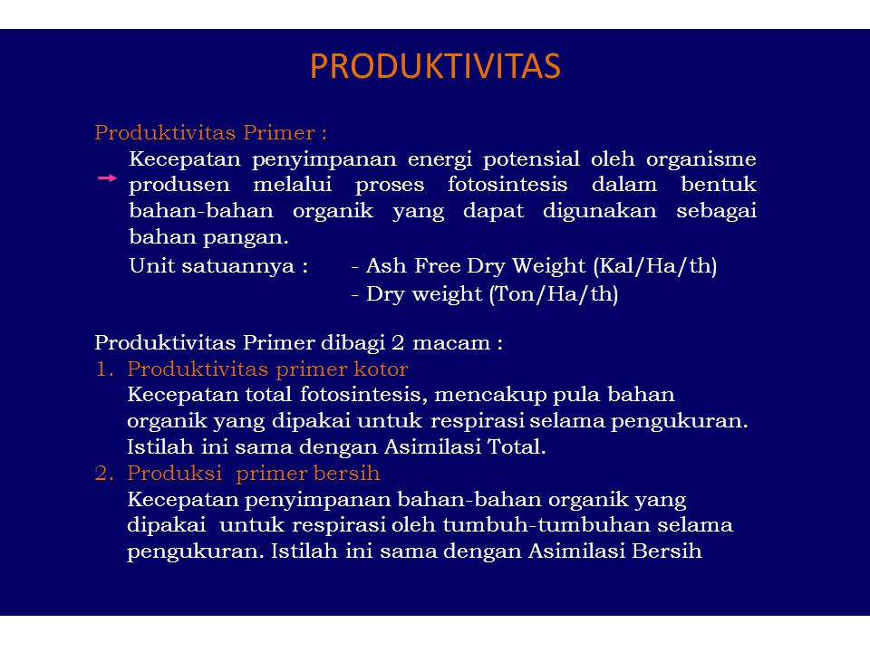 PRODUKTIVITAS Produktivitas Primer :