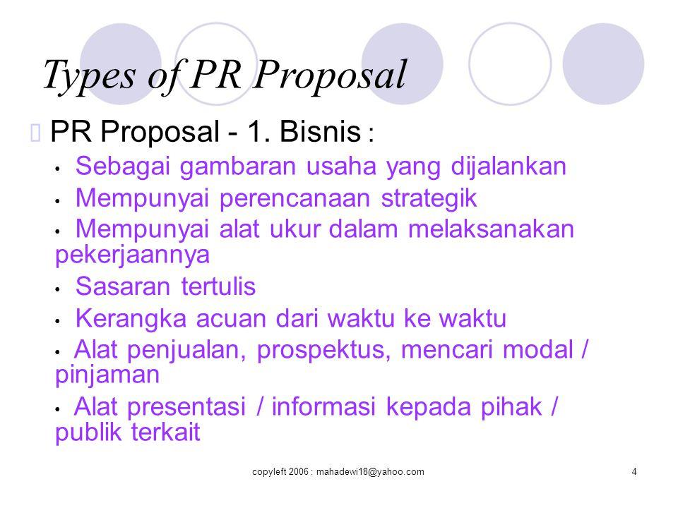 Types of PR Proposal ™ PR Proposal - 1. Bisnis :