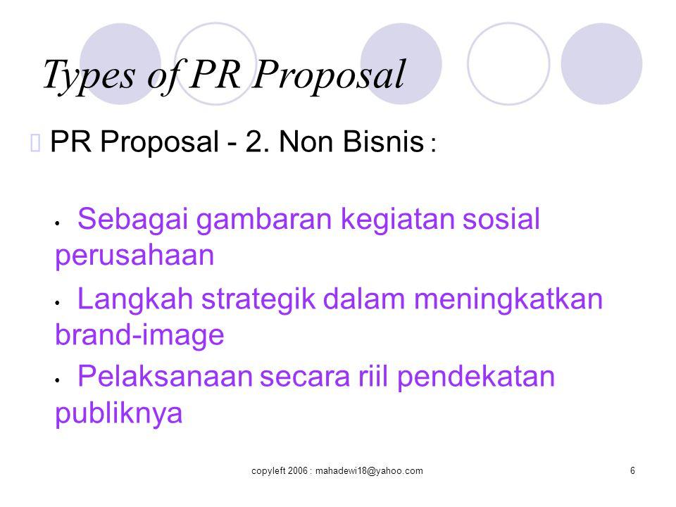 Types of PR Proposal ™ PR Proposal - 2. Non Bisnis :