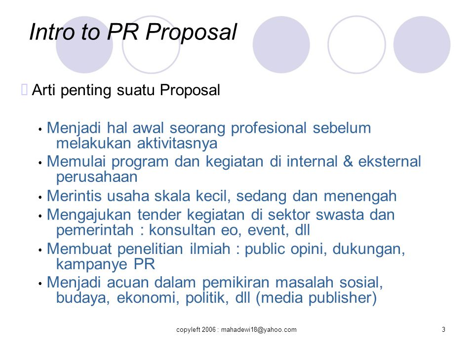 Intro to PR Proposal ™ Arti penting suatu Proposal