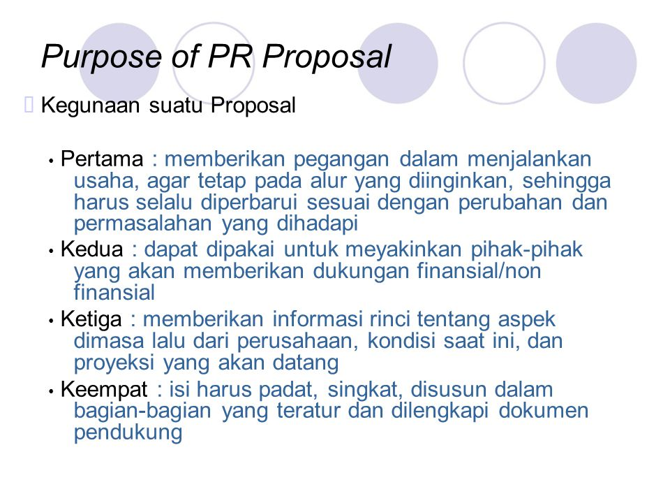 Purpose of PR Proposal ™ Kegunaan suatu Proposal