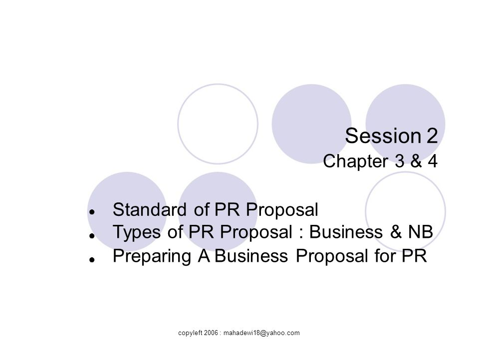 Session 2 Chapter 3 & 4 Standard of PR Proposal