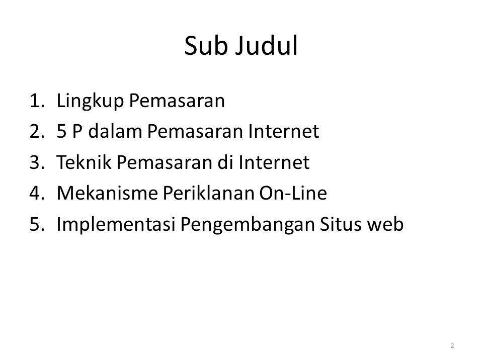 Sub Judul Lingkup Pemasaran 5 P dalam Pemasaran Internet