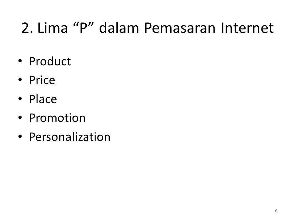 2. Lima P dalam Pemasaran Internet