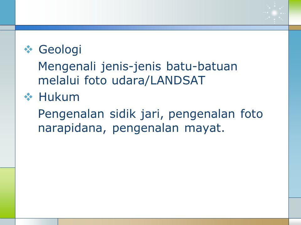 Geologi Mengenali jenis-jenis batu-batuan melalui foto udara/LANDSAT.