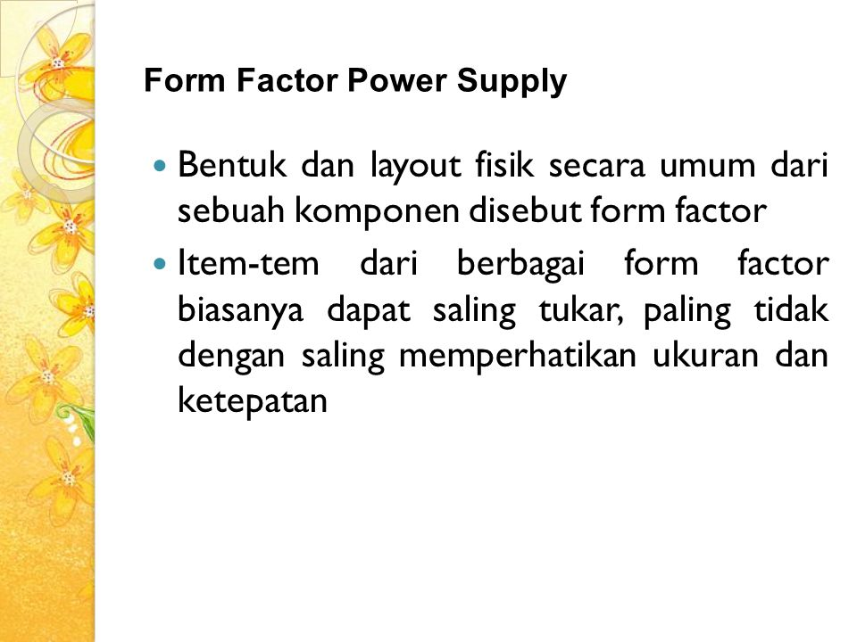 Form Factor Power Supply