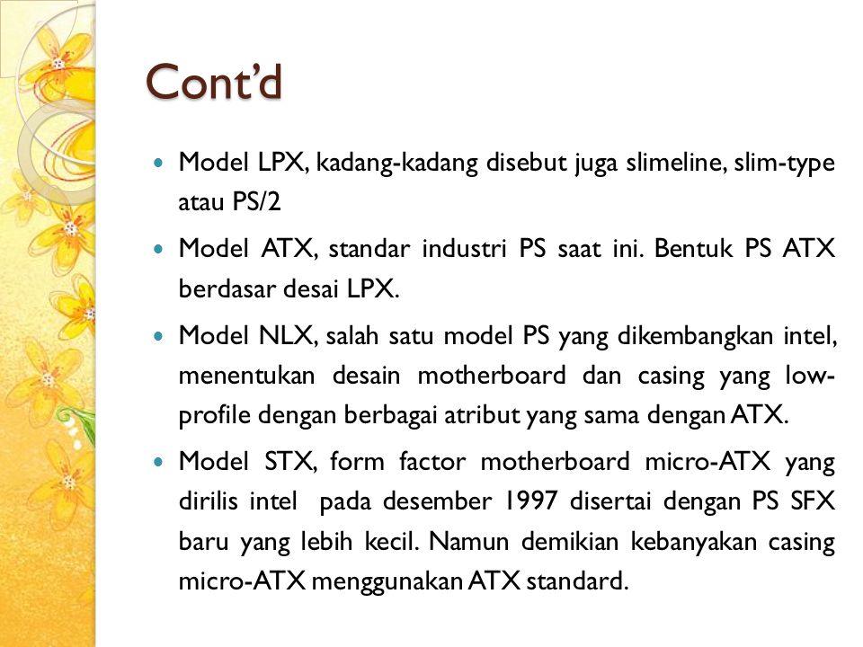 Cont'd Model LPX, kadang-kadang disebut juga slimeline, slim-type atau PS/2.