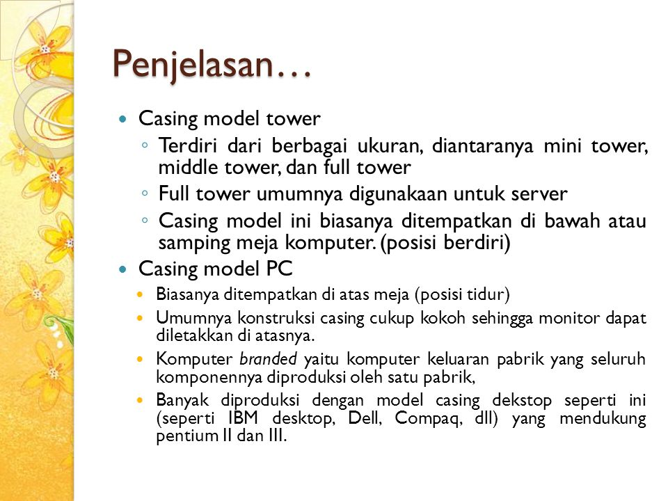 Penjelasan… Casing model tower