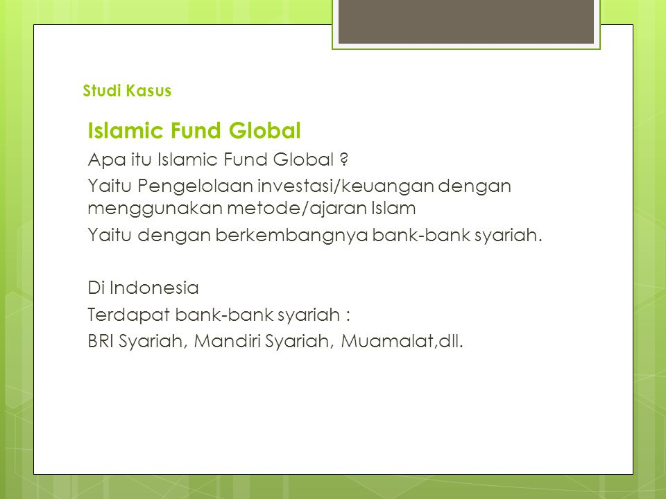 Islamic Fund Global Apa itu Islamic Fund Global