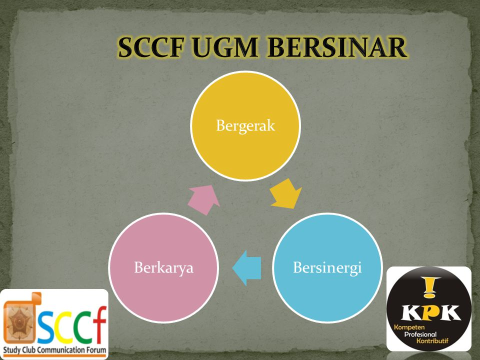 SCCF UGM BERSINAR Bergerak Bersinergi Berkarya
