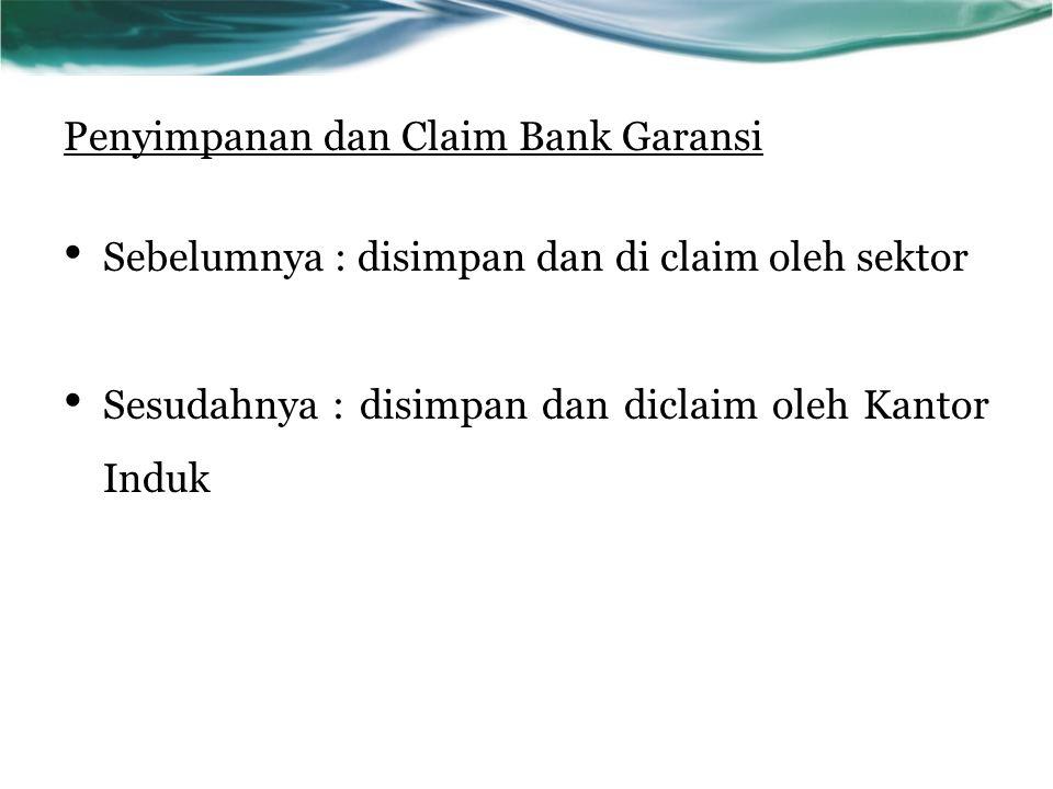 Penyimpanan dan Claim Bank Garansi
