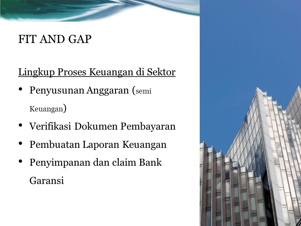 FIT AND GAP Lingkup Proses Keuangan di Sektor