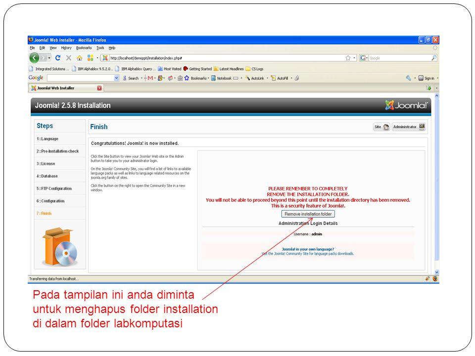 Pada tampilan ini anda diminta untuk menghapus folder installation di dalam folder labkomputasi
