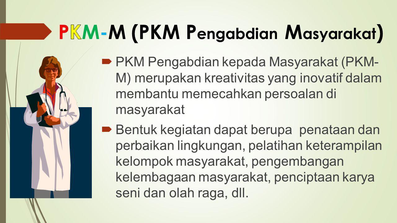 PKM-M (PKM Pengabdian Masyarakat)