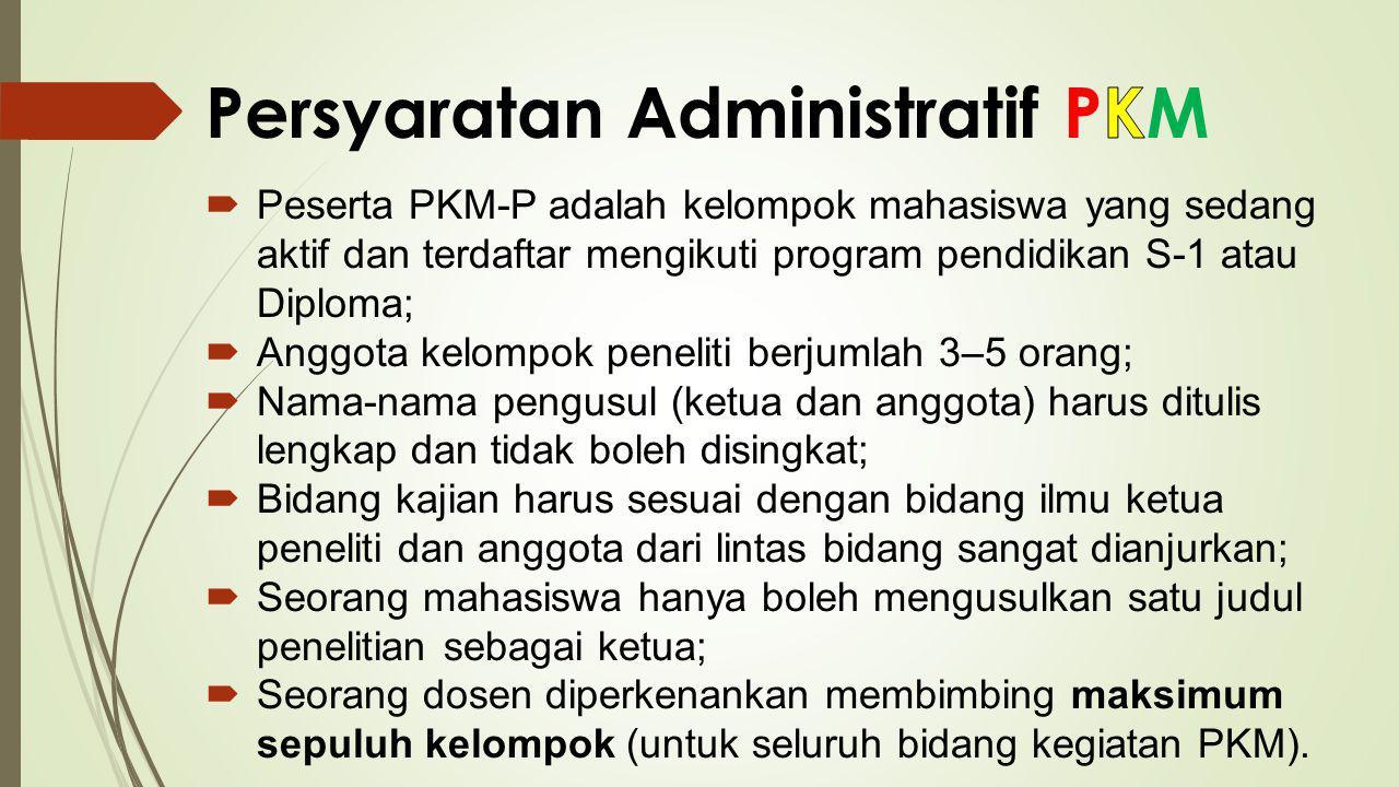Persyaratan Administratif PKM