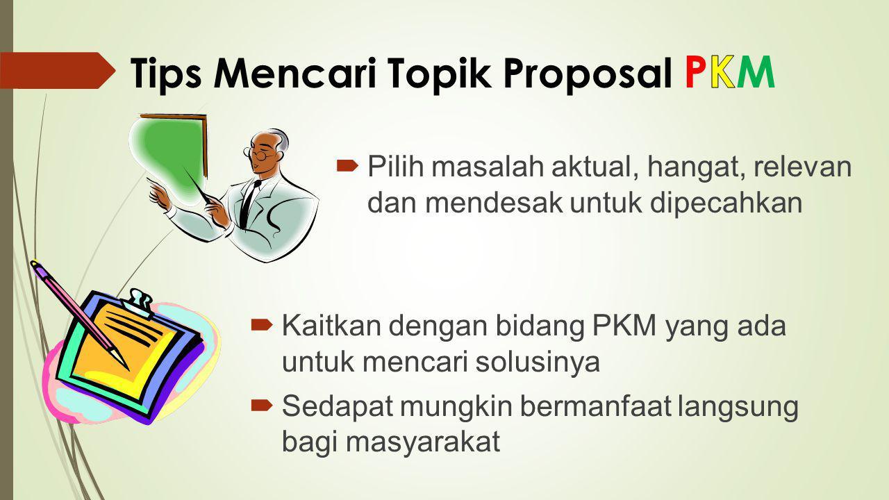 Tips Mencari Topik Proposal PKM