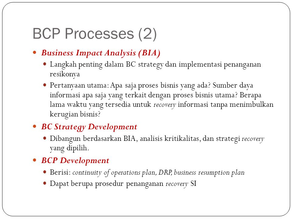 BCP Processes (2) Business Impact Analysis (BIA)