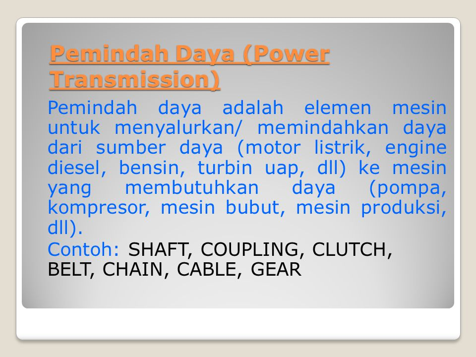 Pemindah Daya (Power Transmission)