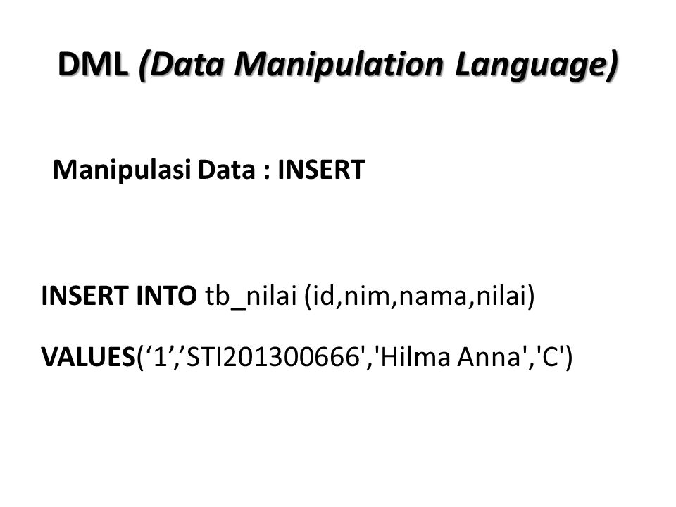 DML (Data Manipulation Language)