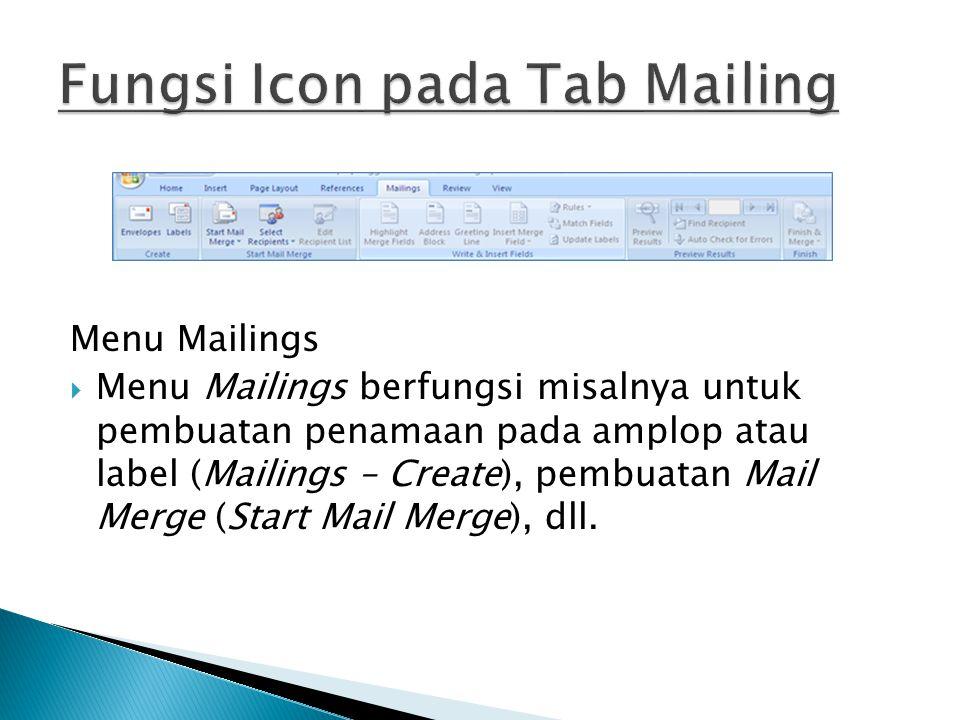 Fungsi Icon pada Tab Mailing