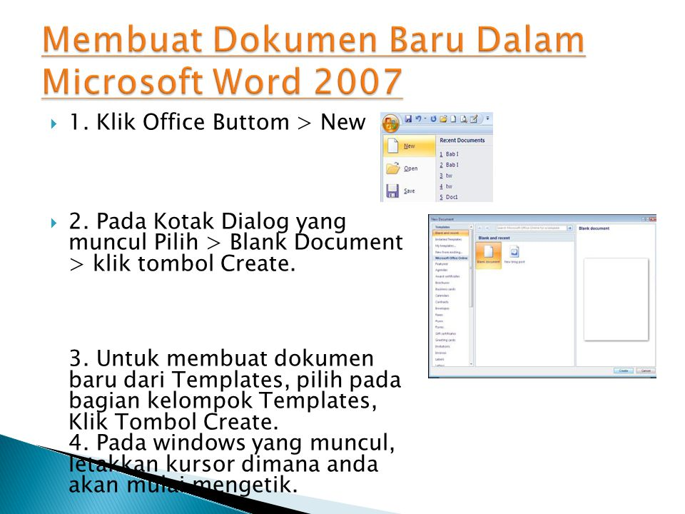 Membuat Dokumen Baru Dalam Microsoft Word 2007