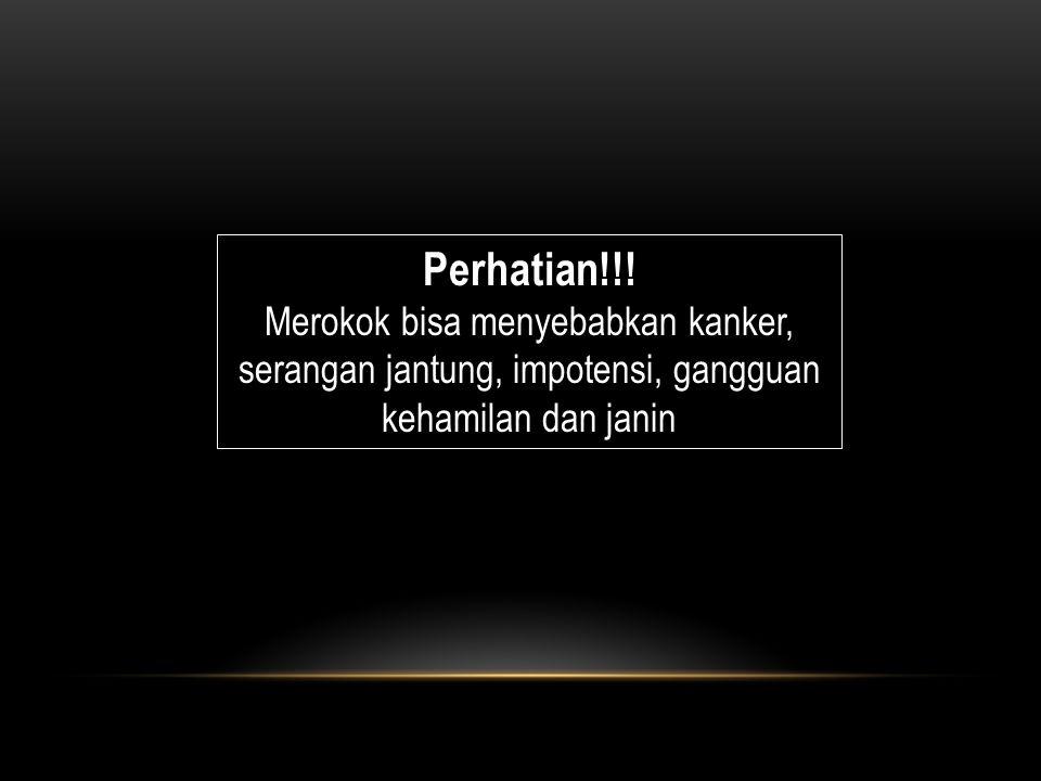 Perhatian!!.
