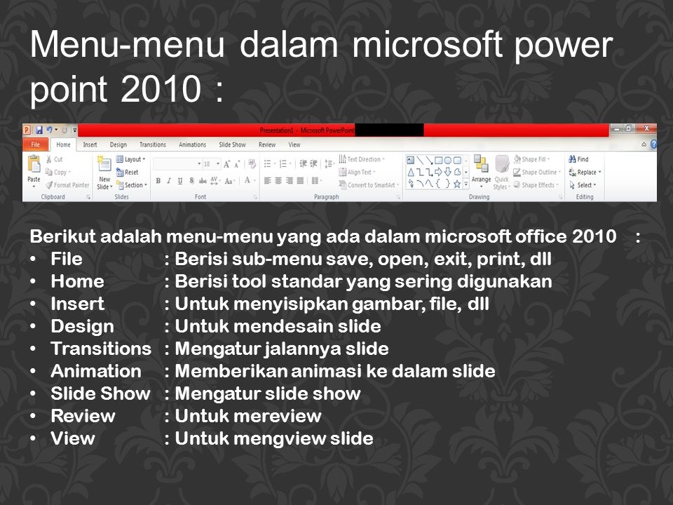 Menu-menu dalam microsoft power point 2010 :