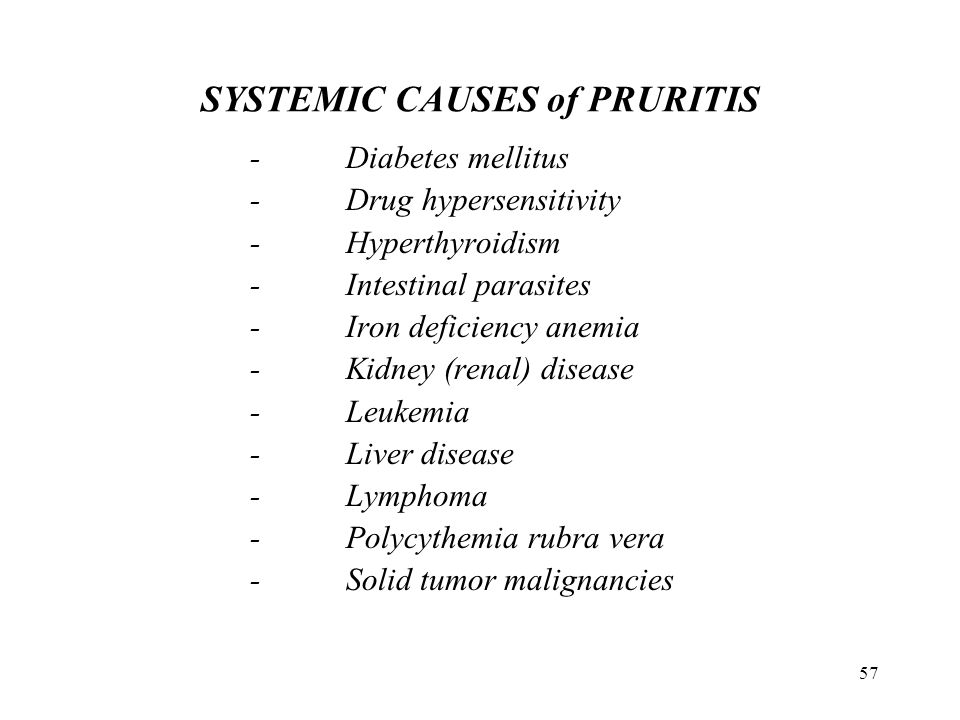 SYSTEMIC CAUSES of PRURITIS