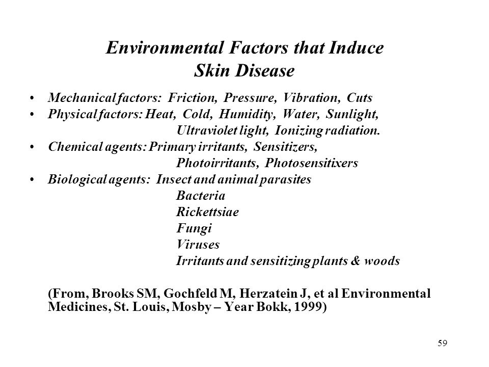 Environmental Factors that Induce Skin Disease
