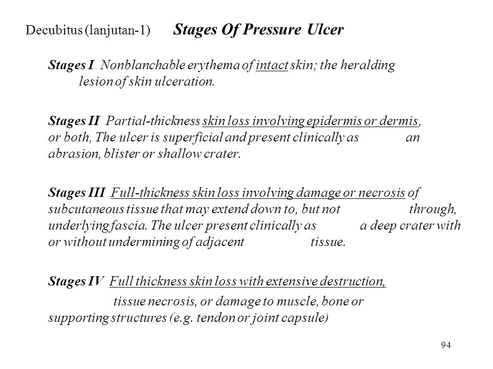 Decubitus (lanjutan-1) Stages Of Pressure Ulcer