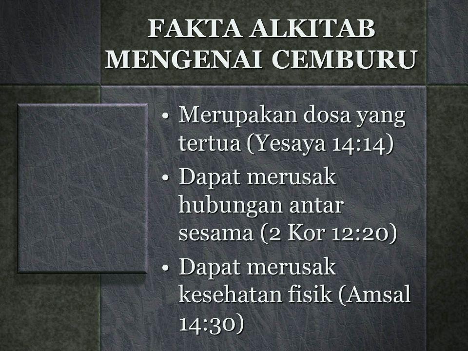FAKTA ALKITAB MENGENAI CEMBURU