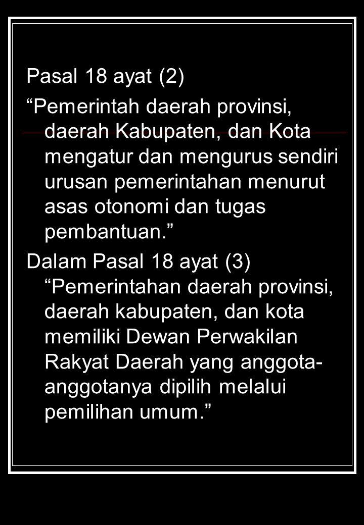 Pasal 18 ayat (2)